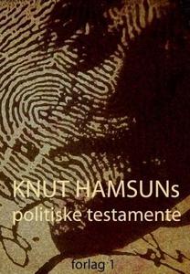 Knut Hamsuns politiske testamente (ebok) av H
