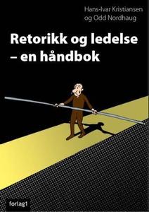 Retorikk og ledelse (ebok) av  Kristiansen, H