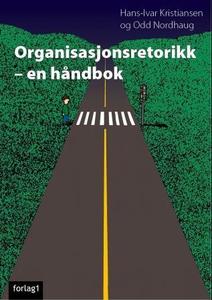 Organisasjonsretorikk (ebok) av Hans-Ivar Kri