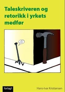 Taleskriveren og retorikk i yrkets medfør (eb
