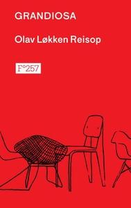 Grandiosa (ebok) av Olav Løkken Reisop