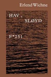 Hav, sløyd (ebok) av Erlend Wichne