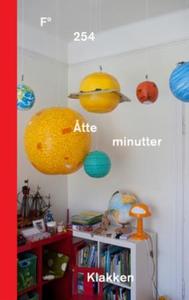 Åtte minutter (ebok) av Linda Klakken