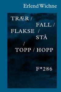 Trær / fall / flakse / stå / topp / hopp (ebo