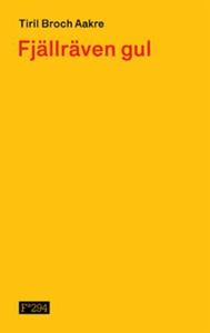 Fjällräven gul (ebok) av Tiril Broch Aakre
