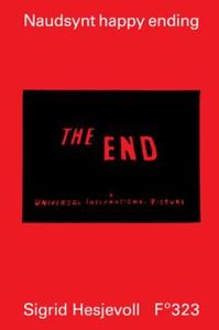 Naudsynt happy ending (ebok) av Sigrid Hesjev