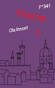 Firenze (ebok) av Ola Innset