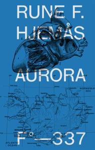 Aurora (ebok) av Rune F. Hjemås