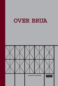 Over brua (ebok) av Lasse Wardenær Fosshaug,