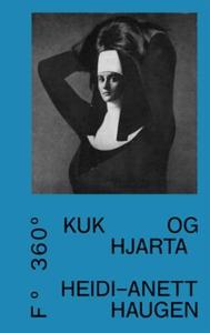 Kuk og hjarta (ebok) av Heidi-Anett Haugen