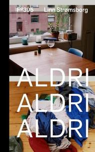 Aldri, aldri, aldri (ebok) av Linn Strømsborg