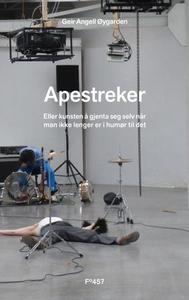 Apestreker (ebok) av Geir Angell Øygarden