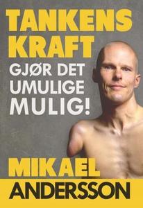 Tankens kraft (ebok) av Mikael Andersson