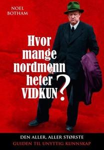 Hvor mange nordmenn heter Vidkun? (ebok) av N