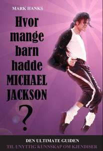 Hvor mange barn hadde Michael Jackson? (ebok)