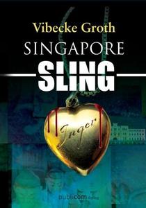 Singapore sling (ebok) av Vibecke Groth
