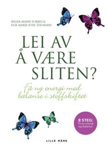 Lei av å være sliten? (ebok) av Inger Mann Fo
