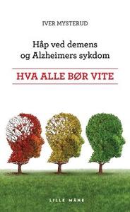 Håp ved demens og Alzheimers sykdom (ebok) av