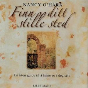 Finn ditt stille sted (lydbok) av Nancy O'Har