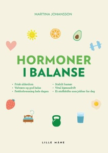 Hormoner i balanse (ebok) av Martina Johansso