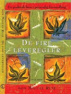 De fire leveregler (ebok) av Don Miguel Ruiz
