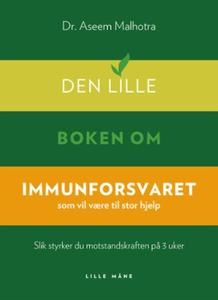 Den lille boken om immunforsvaret (ebok) av A