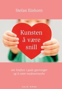 Kunsten å være snill (lydbok) av Stefan Einho
