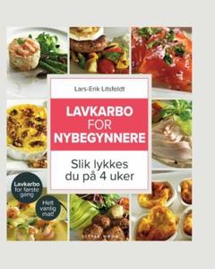 Lavkarbo for nybegynnere (ebok) av Lars-Erik