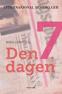 Den 7. dagen (ebok) av Nika Lubitsch