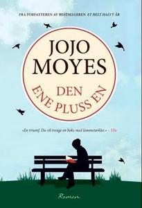 Den ene pluss en (ebok) av Jojo Moyes
