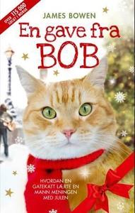 En gave fra Bob (ebok) av James Bowen