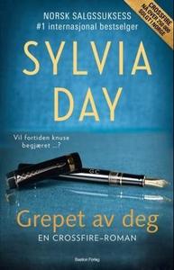 Grepet av deg (ebok) av Sylvia Day