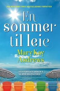 En sommer til leie (ebok) av Mary Kay Andrews