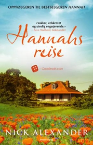 Hannahs reise (ebok) av Nick Alexander