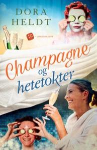 Champagne og hetetokter (ebok) av Dora Heldt