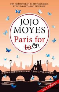 Paris for én (ebok) av Jojo Moyes