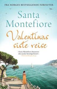 Valentinas siste reise (ebok) av Santa Montef