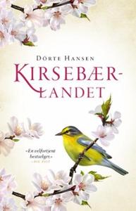 Kirsebærlandet (ebok) av Dörte Hansen
