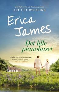 Det lille pianohuset (ebok) av Erica James