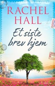 Et siste brev hjem (ebok) av Rachel Hall