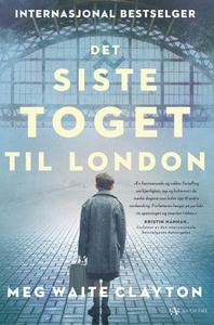Det siste toget til London (ebok) av Meg Wait