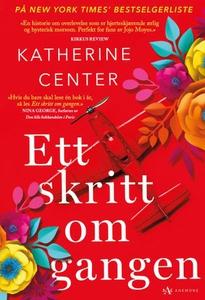 Ett skritt om gangen (ebok) av Katherine Cent