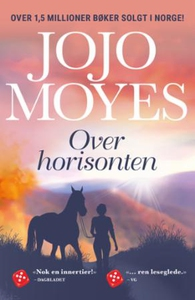 Over horisonten (ebok) av Jojo Moyes
