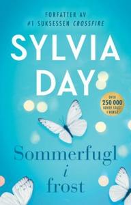 Sommerfugl i frost (ebok) av Sylvia Day