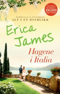 Hagene i Italia (ebok) av Erica James