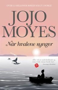 Når hvalene synger (ebok) av Jojo Moyes