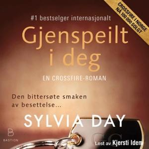 Gjenspeilt i deg (lydbok) av Sylvia Day