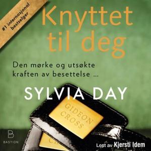 Knyttet til deg (lydbok) av Sylvia Day