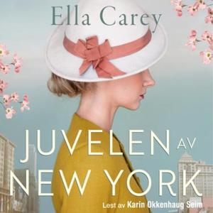Juvelen av New York (lydbok) av Ella Carey