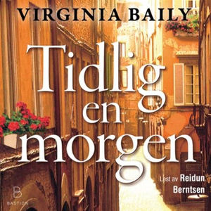 Tidlig en morgen (lydbok) av Virginia Baily